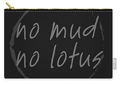No Mud No Lotus Black Carry-all Pouch by Julie Niemela