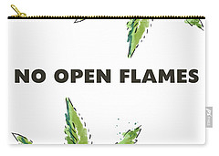 Carry-all Pouch featuring the mixed media No Open Flames Sign- Art By Linda Woods by Linda Woods