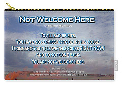 Not Welcome Here Carry-all Pouch