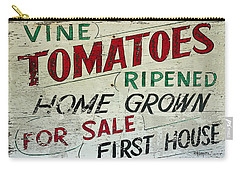Old Tomato Sign - Vine Ripened Tomatoes Carry-all Pouch by Rebecca Korpita