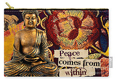 Peace Comes From Within. Buddha Carry-all Pouch