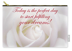 Perfect Day For Fulfilling Your Dreams Carry-all Pouch
