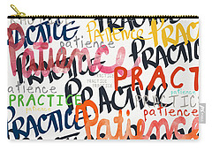 Practice Patience- Art By Linda Woods Carry-all Pouch