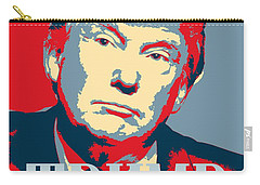 Carry-all Pouch featuring the painting President Donald Trump Hope Poster 2 by Celestial Images