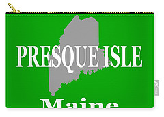 Carry-all Pouch featuring the photograph Presque Isle Maine State City And Town Pride  by Keith Webber Jr