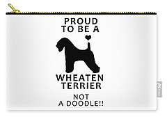 Proud To Be A Wheaten Carry-all Pouch