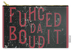 Carry-all Pouch featuring the digital art Redblack Fuhgeddaboudit by Megan Dirsa-DuBois