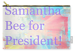 Samantha Bee For President Carry-all Pouch