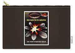 Save Waste Fats For Explosives Carry-all Pouch