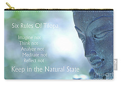 Carry-all Pouch featuring the photograph Six Rules Of Tilopa by Agnieszka Ledwon