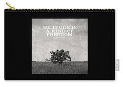 Solitude Is Freedom Carry-all Pouch