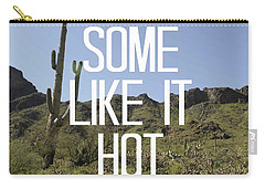 Some Like It Hot Carry-all Pouch by Priscilla Wolfe
