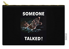 Someone Talked -- Ww2 Propaganda Carry-all Pouch