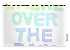 Somewhere Over The Rainbow Carry-all Pouch by Priscilla Wolfe