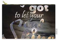 Carry-all Pouch featuring the photograph Soul Shine by Thomasina Durkay