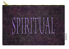 Spiritual Carry-all Pouch