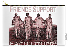 Support Friends In Bronze Carry-all Pouch
