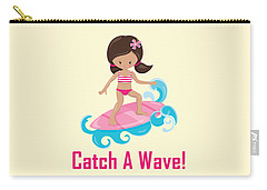 Surfer Art Catch A Wave Girl With Surfboard #19 Carry-all Pouch