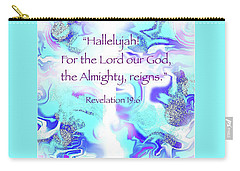 The Almighty Reigns Carry-all Pouch by Yvonne Blasy