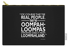Theyre Oompa Loompas Carry-all Pouch by Mark Rogan