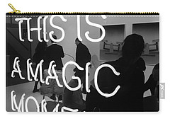 This Is A Magic Moment Carry-all Pouch