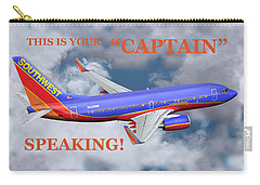 This Is Your Captain Speaking Southwest Airlines Carry-all Pouch