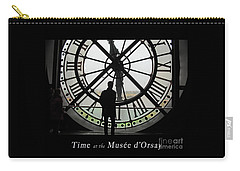 Carry-all Pouch featuring the photograph Time At The Musee D'orsay by Felipe Adan Lerma