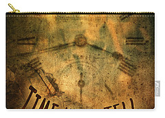 Time Will Tell Carry-all Pouch
