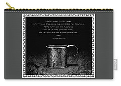 Carry-all Pouch featuring the photograph Tin Cup Chalice Lyrics With Wavy Border by John Stephens