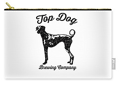 Top Dog Brewing Company Tee Carry-all Pouch by Edward Fielding
