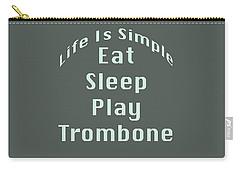 Trombone Eat Sleep Play Trombone 5518.02 Carry-all Pouch by M K  Miller