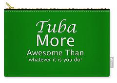 Tubas More Awesome Than You 5562.02 Carry-all Pouch