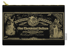 Carry-all Pouch featuring the digital art U. S. One Thousand Dollar Bill - 1863 $1000 Usd Treasury Note In Gold On Black by Serge Averbukh