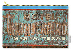 Carry-all Pouch featuring the photograph Vintage Weathered Thunderbird Motel Sign Marfa Texas by John Stephens