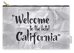 Welcome To The Hotel California Carry-all Pouch by Samuel Whitton