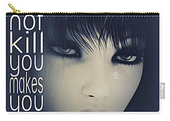 What Does Not Kill You Carry-all Pouch