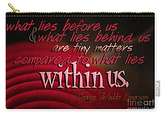 What Lies Within Us Carry-all Pouch