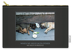 When We Help Each Other Carry-all Pouch by Donna Corless