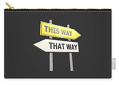 Which Way T-shirt Carry-all Pouch by Herb Strobino