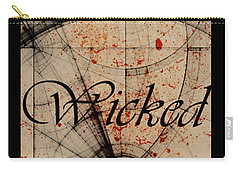 Wicked Carry-all Pouch by Cynthia Powell