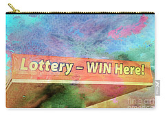 Win The Lottery Here Carry-all Pouch by Bob Pardue