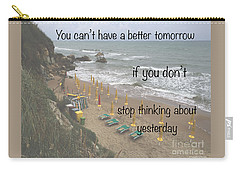 Wisdom Quote -tomorrow Yesterday Carry-all Pouch