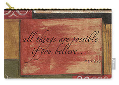 Words To Live By Believe Carry-all Pouch
