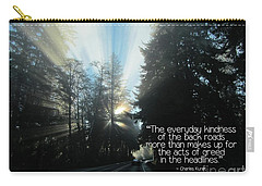 Carry-all Pouch featuring the photograph World Kindness Day by Peggy Hughes