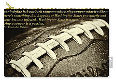 Wsu Cougar Quote Carry-all Pouch by David Patterson