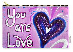 You Are Love Purple Heart Carry-all Pouch