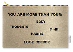 You Are More #2 Carry-all Pouch