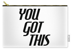 You Got This - Minimalist Motivational Print Carry-all Pouch