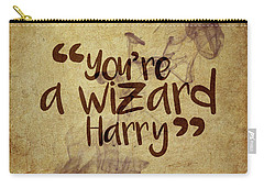 You're A Wizard Harry Carry-all Pouch