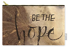 Be The Hope Carry-all Pouch